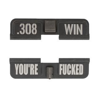 AR-10 Dust Cover - .308 WIN - You're Fcked - Phosphate Black