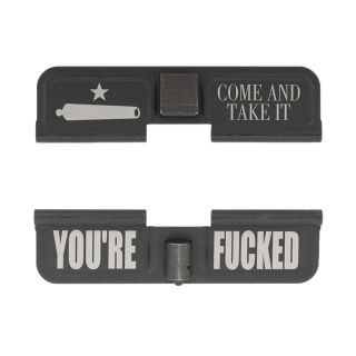 AR-10 Dust Cover - Come and Take it - You're Fcked - Phosphate Black