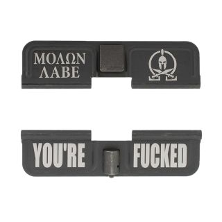 AR-10 Dust Cover - Molon Labe - You're Fcked - Phosphate Black