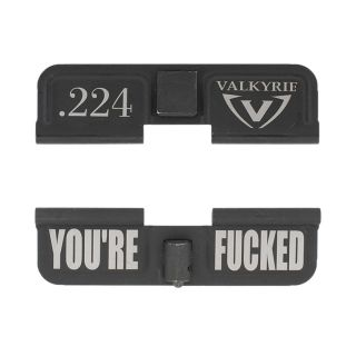 AR-15 Dust Cover - 224 Valkyrie - You're Fcked - Phosphate Black