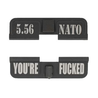 AR-15 Dust Cover - 5.56 NATO - You're Fcked - Phosphate Black
