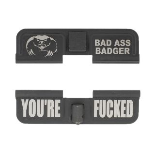 AR-15 Dust Cover - Bad Ass Badger - You're Fcked - Phosphate Black
