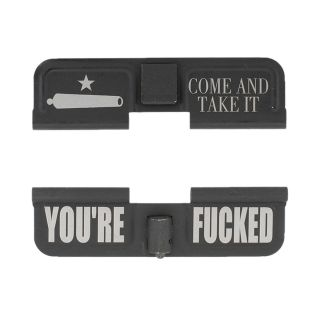AR-15 Dust Cover - Come and Take It - You're Fcked - Phosphate Black
