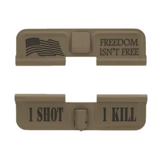 AR-15 Dust Cover - Freedom Isn't Free - 1 Shot 1 Kill - Cerakote Flat Dark Earth