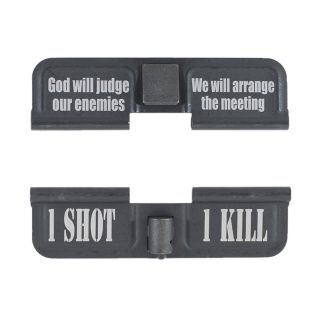 AR-15 Dust Cover - God Will Judge Our Enemies - 1 Shot 1 Kill - Phosphate Black