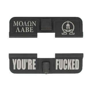 AR-15 Dust Cover - MOLON LABE - You're Fcked - Phosphate Black